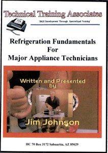 Refrigeration Fundamentals For Major Appliance Technicians